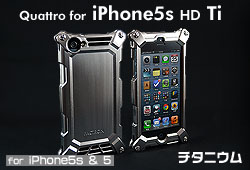 Quattro for iPhone5 HD Ti