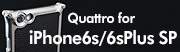 Quattro for iPhone6Plus